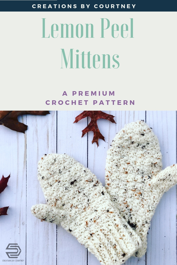 The Lemon Peel Mittens are  a one skein, quick project for an adult size small- large. These mittens look great in a tweed, solid, or striping worsted weight yarn.