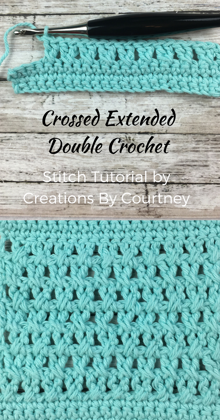 Crossed Extended Double Crochet Stitch Tutorial