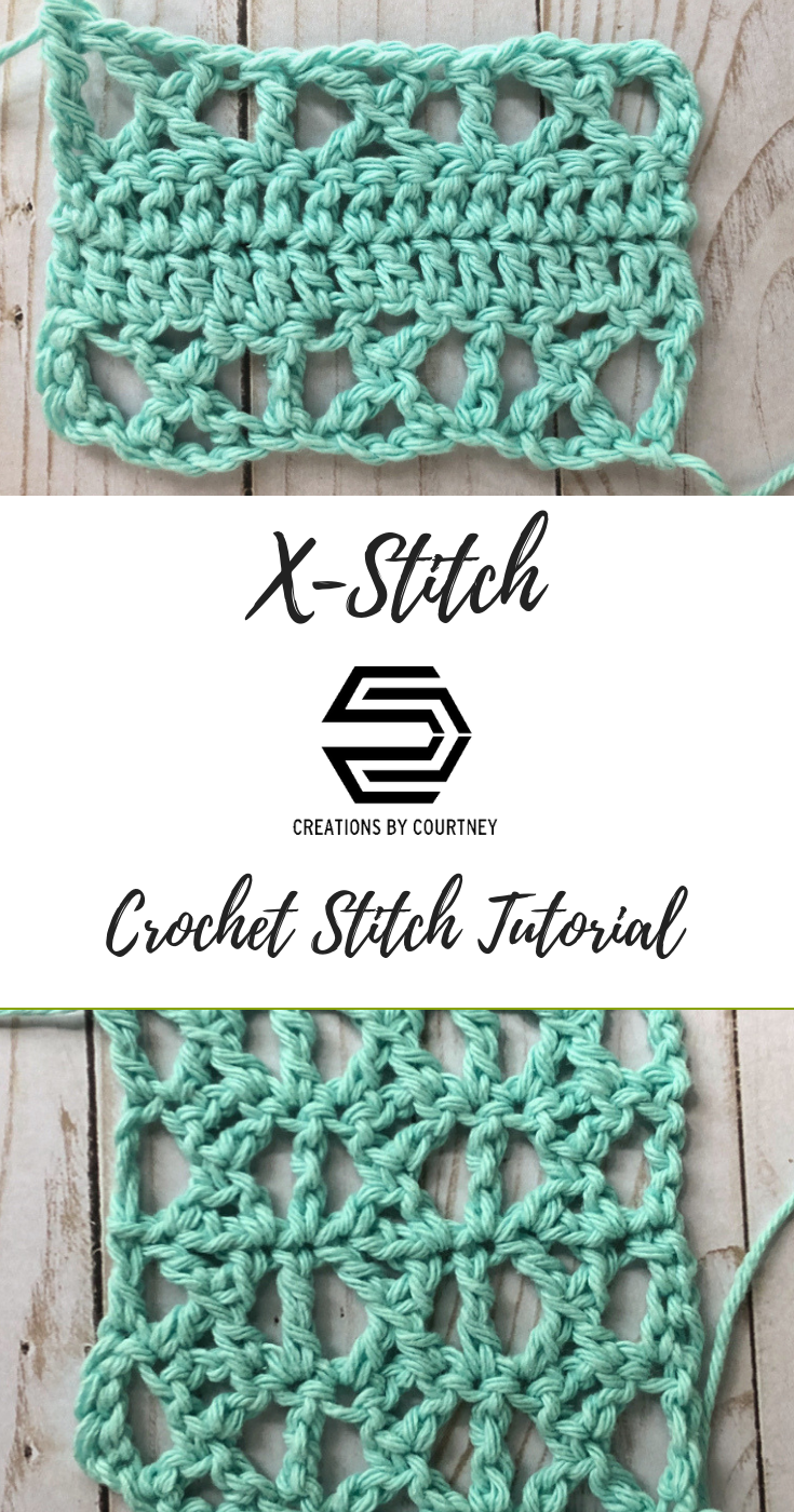 X-Stitch Crochet Tutorial