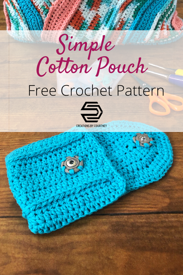 The Simple Cotton Pouch is a quick crochet pattern that is great for left over yarn. It only requires 75 yards to make a pouch that is perfect for holding project notions in your larger project bag. #freecrochetpattern #CreationsByCourtney #crochetaccessory #cottoncrochetpattern